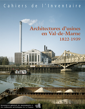 Livre tourisme architecture d 39 usines en val de marne 1822 for Architecte val de marne