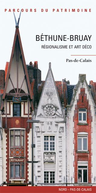 Livre tourisme b thune bruay livre histoire patrimoine nord pas de calais urbanisme art d co - Restaurant bruay la buissiere porte nord ...