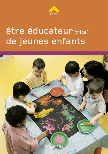 Tre ducateur trice de jeunes enfants livre orientation for Educateur de jeunes enfants