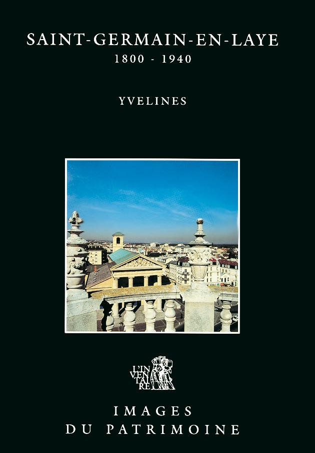 Livre tourisme saint germain en laye 1800 1940 livre - Office du tourisme st germain en laye ...