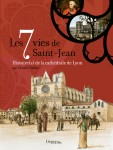 The 7 Lives of Saint-Jean
