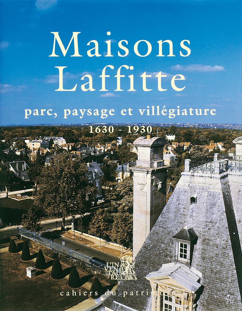 Livre tourisme maisons laffitte livre histoire patrimoine - Office de tourisme de maisons laffitte ...