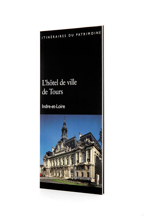Livre tourisme l 39 h tel de ville de tours livre histoire - Office de tourisme de tours indre et loire ...