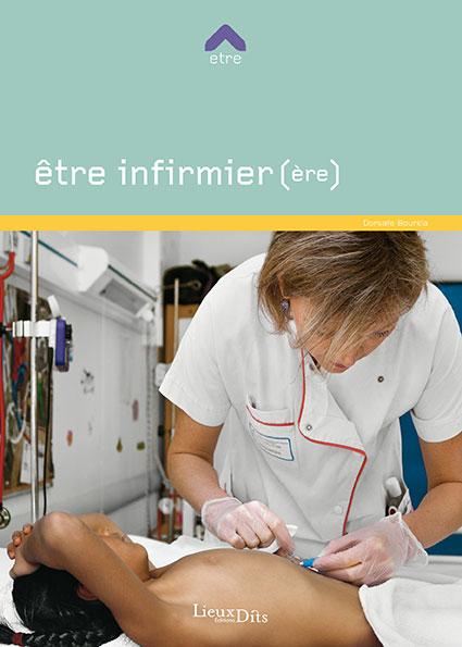 u00catre infirmier infirmi u00e8re livre orientation formation fiche m u00e9tier onisep