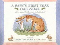 Guess How Much I Love You: Baby Calendar