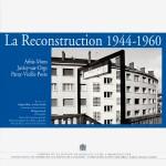 La Reconstruction (1944-1960)