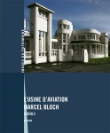 Usine d´aviation Marcel Bloch (L')