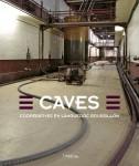 Caves coopératives<br /> en Languedoc-Roussillon