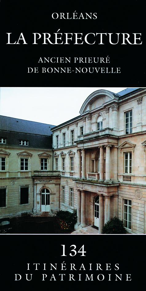 Livre Tourisme Orleans La Prefecture Livre Histoire Patrimoine Centre Loiret Orleans