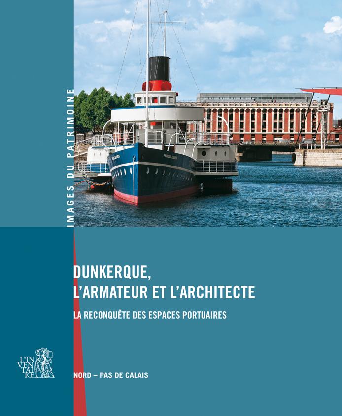 Livre Nord Port Dunkerque Bateaux Chantier Naval Architecture