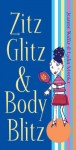 Zitz, Glitz and Body Blitz
