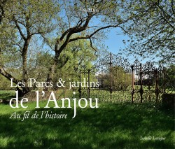 Les parcs et jardins de l'Anjou
