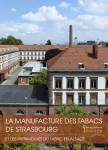 La Manufacture des Tabacs de Strasbourg